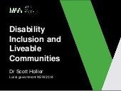 Disability Inclusion and Liveable Communities - Dr Scott Hollier, Local government NSW 2014