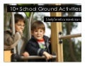 10+ Activities to Do Around the School Ground