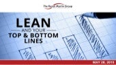 Using Lean to Improve Your Top & Bottom Lines
