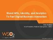 APIs, Identity, and Analytics To Fuel Digital Business Innovation