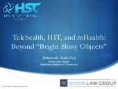 Telehealth: beyond bright shiny objects