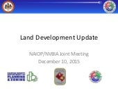 Land Development Update-NAIOP/NVBIA Joint Meeting: Dec. 10, 2015