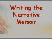 Writing the Narrative Memoir