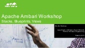 Hortonworks Technical Workshop:   Apache Ambari