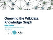 Querying the Wikidata Knowledge Graph