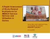 Rapid Assessment of Ebola-Related Implications for RMNCH Service Delivery and Utilization in Guinea