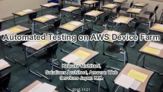 Automated Testing on AWS Device Farm