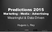 Predictions 2015: Meaningful & Data-Driven - Marketing Media Communication - CEO Only Paperjam Luxembourg - Hugues Rey  - 22/1/2015
