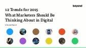 12 Trends for 2015: What Marketers Should Be Thinking About in Digital