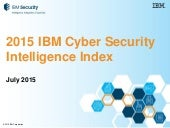 Key Findings from the 2015 IBM Cyber Security Intelligence Index