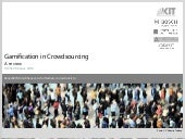 Gamification in Crowdsourcing: A review