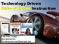 Technology Driven Differentiated Instruction: March 2016