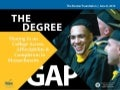 The Degree Gap