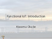 Functional IoT: Introduction