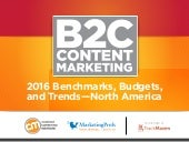 2016 B2C Content Marketing Benchmarks, Budgets, and Trends report