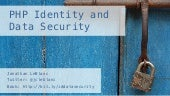 PHP Identity and Data Security