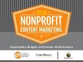 Nonprofit Content Marketing - 2016 Benchmarks, Budgets and Trends - North America
