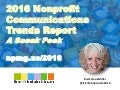 12/3/15 GuideStar Webinar -- A Sneak Peek at the 2016 Nonprofit Communications Trends Report and What It Means for Your Year-End Fundraising