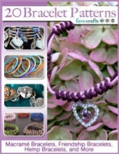 20 bracelet patterns macram bracelets friendship bracelets hemp bracelets and more e book