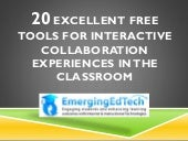 20 Excellent Free Tools for Interactive Collaboration Experiences in the Classroom