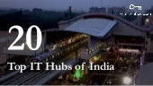 Top 20 IT Hubs In India That Everybody Should Definitely Be Aware About!