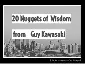 20 Nuggets of Wisdom from Guy Kawasaki