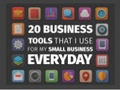 20 Small Business Tools on 20 Slides in 20 Minutes