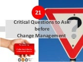 21 Critical Questions to Ask before Change Management