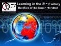 Superintendents and the Role of Technology