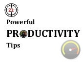 21 Powerful Productivity Tips