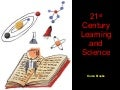 21st Century Learning And Science Resources