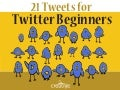 21 Tweets for Beginners