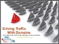 Super Show - Driving Traffic with Domain Names