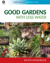 Good Gardens With Less Water - Aust...