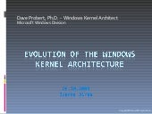 Evolution of the Windows Kernel Arc...