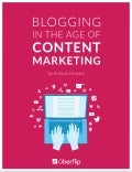 Blogging In The Age Of Content Marketing
