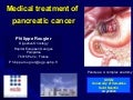 MCO 2011 - Slide 23 - P. Rougier - Gastric and pancreatic cancers (part II)