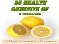 25 Health Benefits Of Lemons