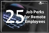 25 Job Perks for Remote Employees