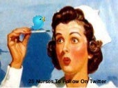 25 Nurses To Follow On Twitter
