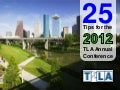 25 Tips for TLA 2012