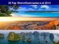 25 Top World Destinations Of 2014