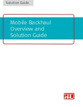 Mobile backhaul solution guide