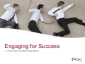 Engaging for succes - a story about...