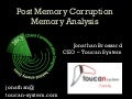 [CCC-28c3] Post Memory Corruption Memory Analysis