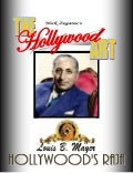 THE HOLLYWOOD ART - Louis B. Mayer