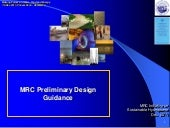 MRC Preliminary Design Guidance
