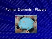 Formal Game Elements - Players