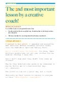 The 2nd most important lesson by a creative coach...