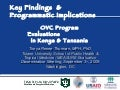 Key Findings and Programmatic Implications: OVC Program Evaluations in Kenya and Tanzania